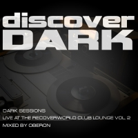 Dark Sessions Live at the Recoverworld Club Lounge, Vol. 2