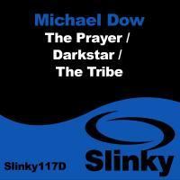 The Prayer / Darkstar / The Tribe