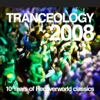 Tranceology 2008 - 10 Years of Recoverworld