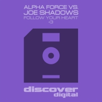 Follow Your Heart Follow Your Heart (Alpha Force vs Joe Shadows)