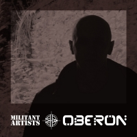 Militant Artists Presents... Oberon