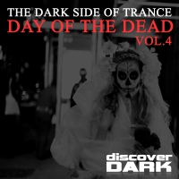 The Dark Side of Trance: Day of the Dead, Vol. 4