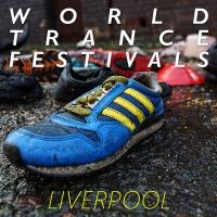 World Trance Festivals - Liverpool