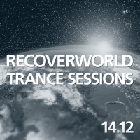 Recoverworld Trance Sessions 14.12