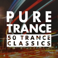 PURE TRANCE - 50 Trance Classics