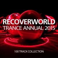 Recoverworld Trance Annual 2015