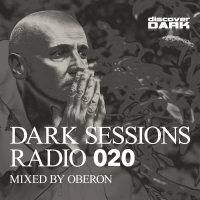 Dark Sessions Radio 020 (Mixed by Oberon)
