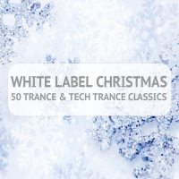 White Label Christmas - 50 Trance & Techtrance Classics