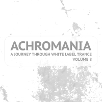 Achromania - A Journey Through White Label Trance, Vol. 8
