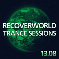 Recoverworld Trance Sessions 13.08